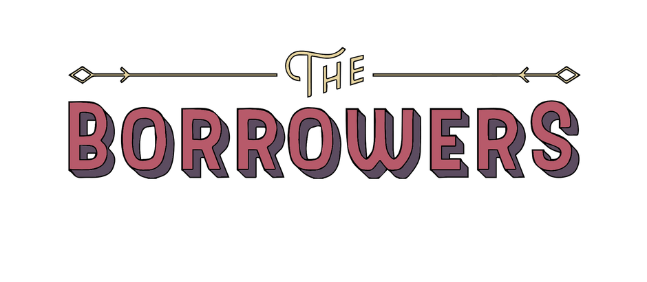 The Borrowers May 19