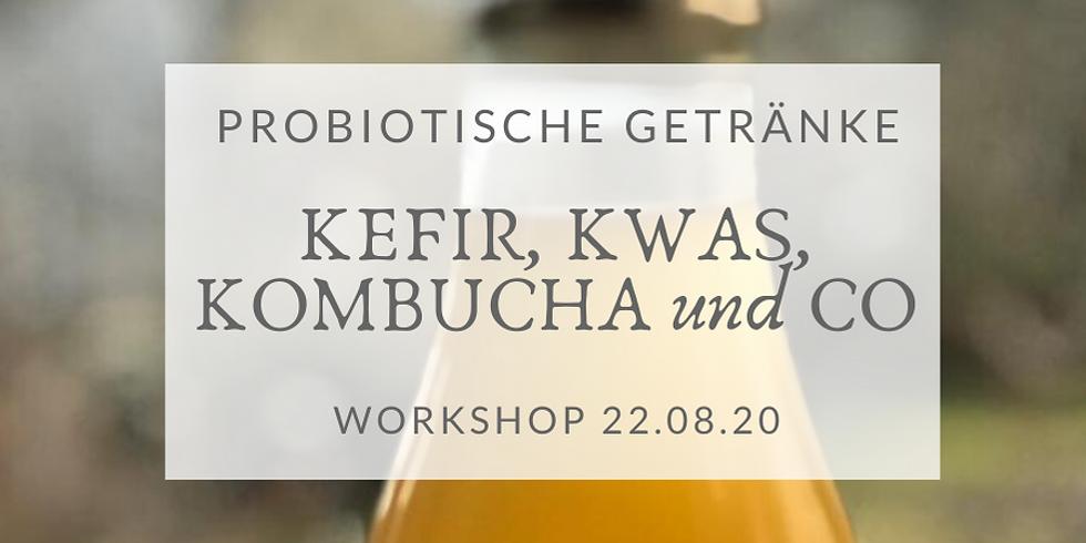 Probiotische Getränke selbst herstellen (Gesunder Darm - gesund durchs Jahr) Samstag Workshop (1)