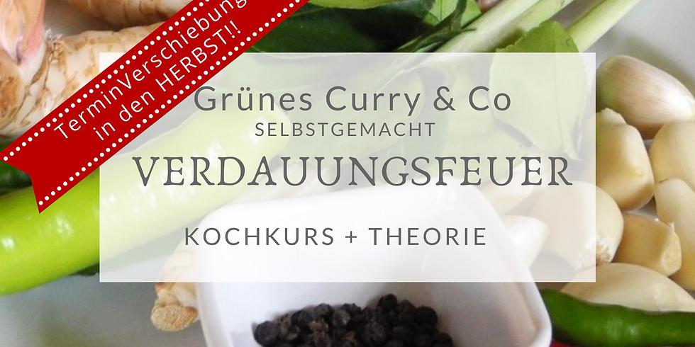 Verdauungsfeuer - grünes Curry & Co selbstgemacht (Termin muss verschoben werden)