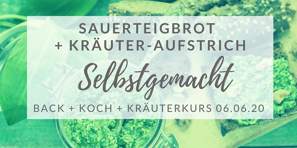 Sauerteigbrot-Backkurs + Kräutersammeln + Kräuteraufstriche  (Juni. 2020)
