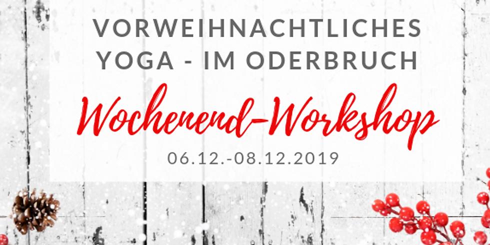 Vorweihnachtliches Yoga im Oderbruch - Wochenendworkshop mit Cornelia Fliege (Dez.19)