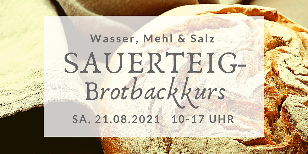 Sauerteigbrot-Backkurs im Oderbruch Sa, 21.08.2021