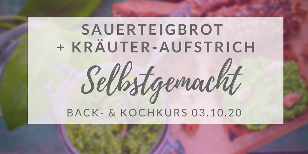 (Kurs ist Covid-19 angepasst) Sauerteigbrot-Backkurs + Kräuteraufstrich  (Okt. 2020)