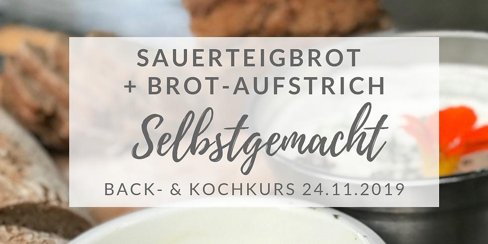 Sauerteigbrot-Backkurs + Aufstrich (Nov.19)