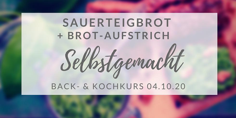 (Kurs ist Covid-19 angepasst)  Sauerteigbrot-Backkurs + Brotaufstriche  (04.Okt. 2020)