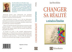Changer sa realite le miracle de l'intui