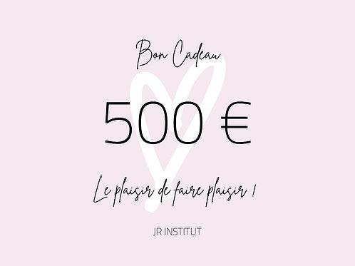 BON CADEAU 500€