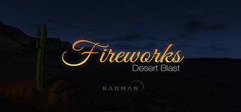 Fireworks Desert Blast Krypton VR Lounge BYOB
