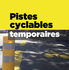 Pistes cyclables temporaires