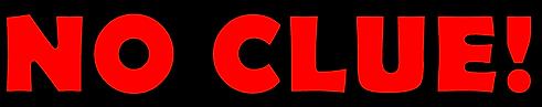 No Clue Logo [Cartoon Red].png