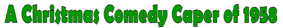 Xmas Comedy Caper Logo (G&B).png