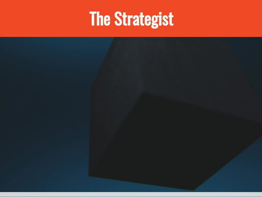 Imaginative and Pragmatic? Don't like chaos? You have a Strategist profile.