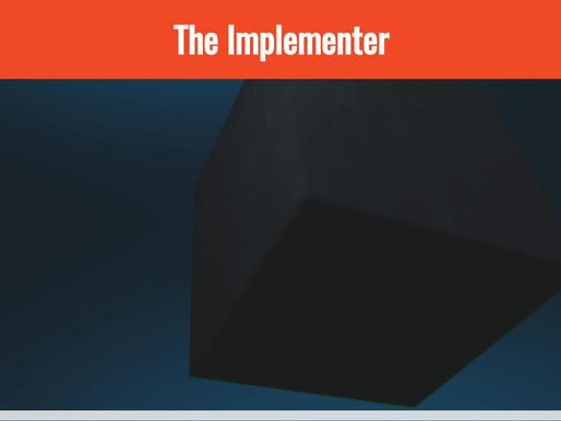 Lots of action and lots of pragmatism? You could have an Implementer profile!