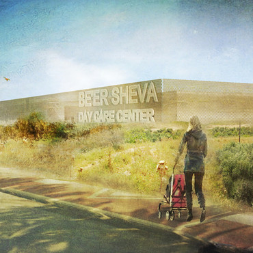 Be´er Sheva Day Care Center Competition