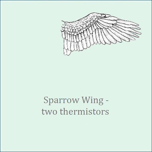 Sparrow Wing - two thermistors