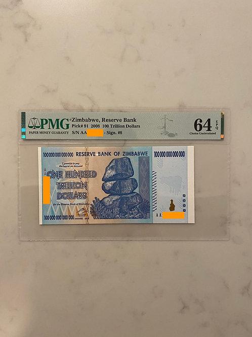Zimbabwe Banknote, $100 Trillion Dollars, AA Series, 2008, with PMG