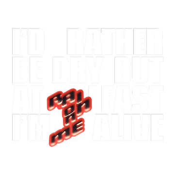 I_d_Rather_Be_Dry_22.png