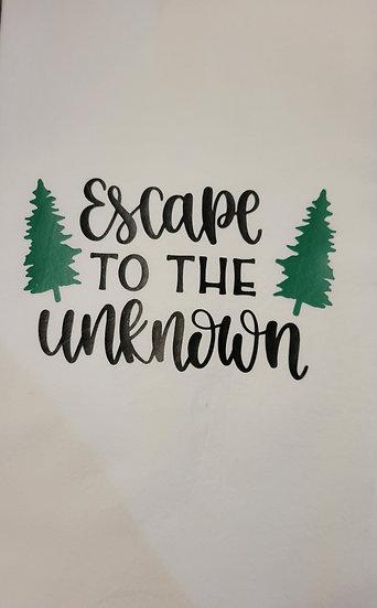 Escape To The Unknown