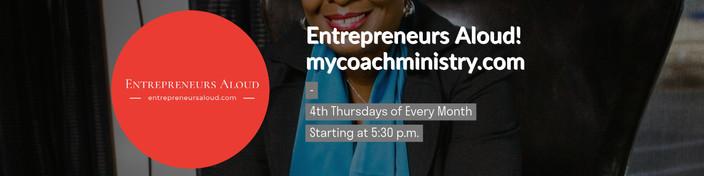 Entrepreneurs Aloud with Coach Racquel