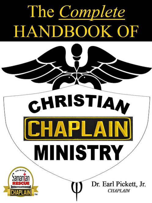 The Complete Handbook Of Christian Chaplain Ministry