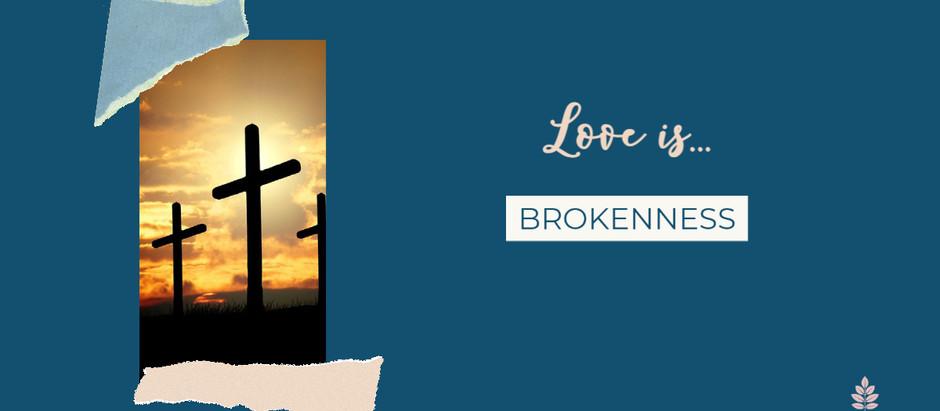 Love Is... No. 12 #20IndicatorsofLove