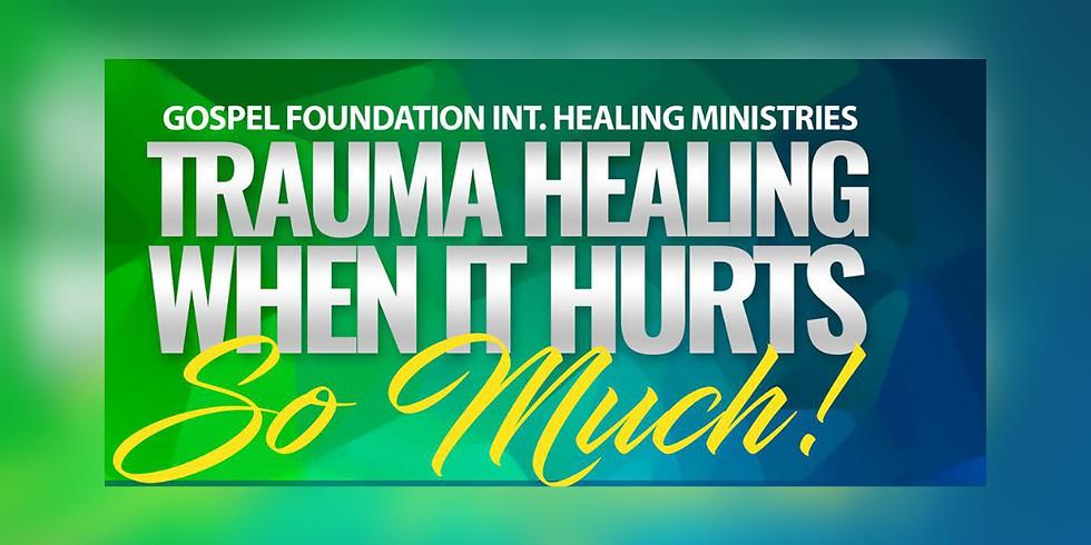 Trauma Healing When It Hurts So Much