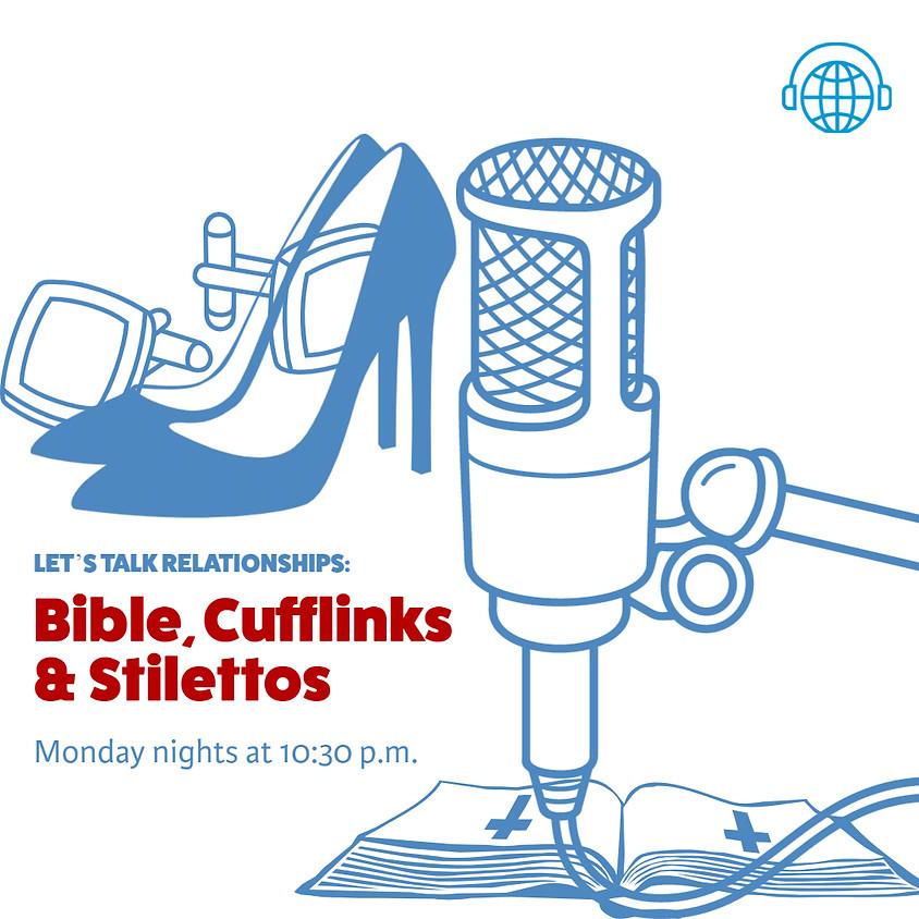 Bible, Cufflinks & Stilettos