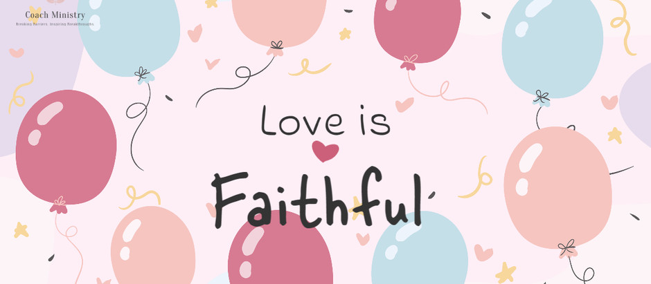 Love is... No.6 #20IndicatorsofLove