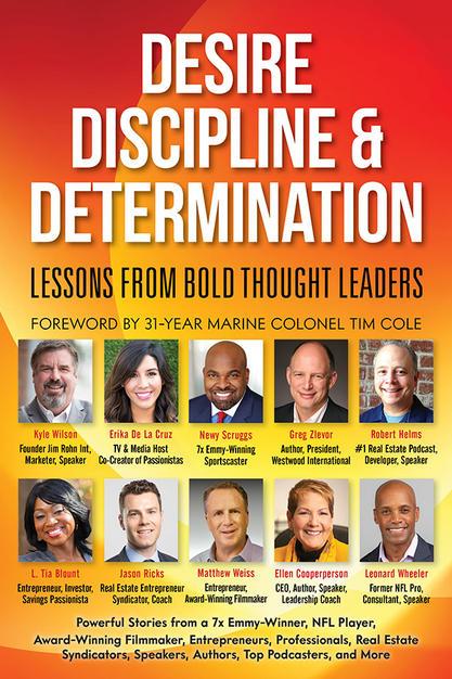 Desire, Discipline & Determination