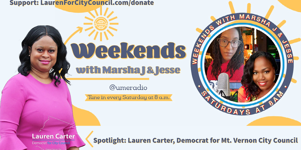 Weekends with Marsha J & Jesse Take Over with Lauren Carter