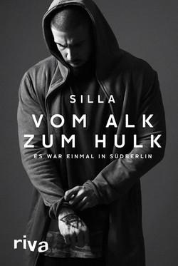 Silla - Vom Alk zum Hulk