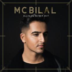 MC Bilal - Alles zu seiner Zeit