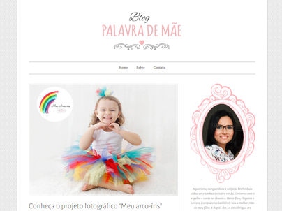 Matéria sobre o meu #ProjetoMeuArco Íris no blog Palavra de Mãe!