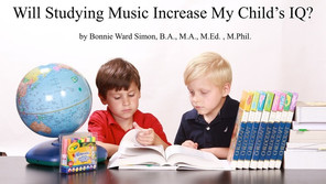 Will Studying Music Increase My Child's IQ?