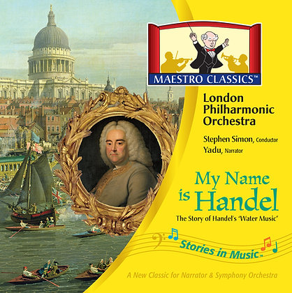 My Name is Handel: The Story of Water Music MP3