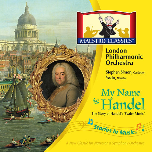 Gift My Name is Handel: The Story of Water Music MP3
