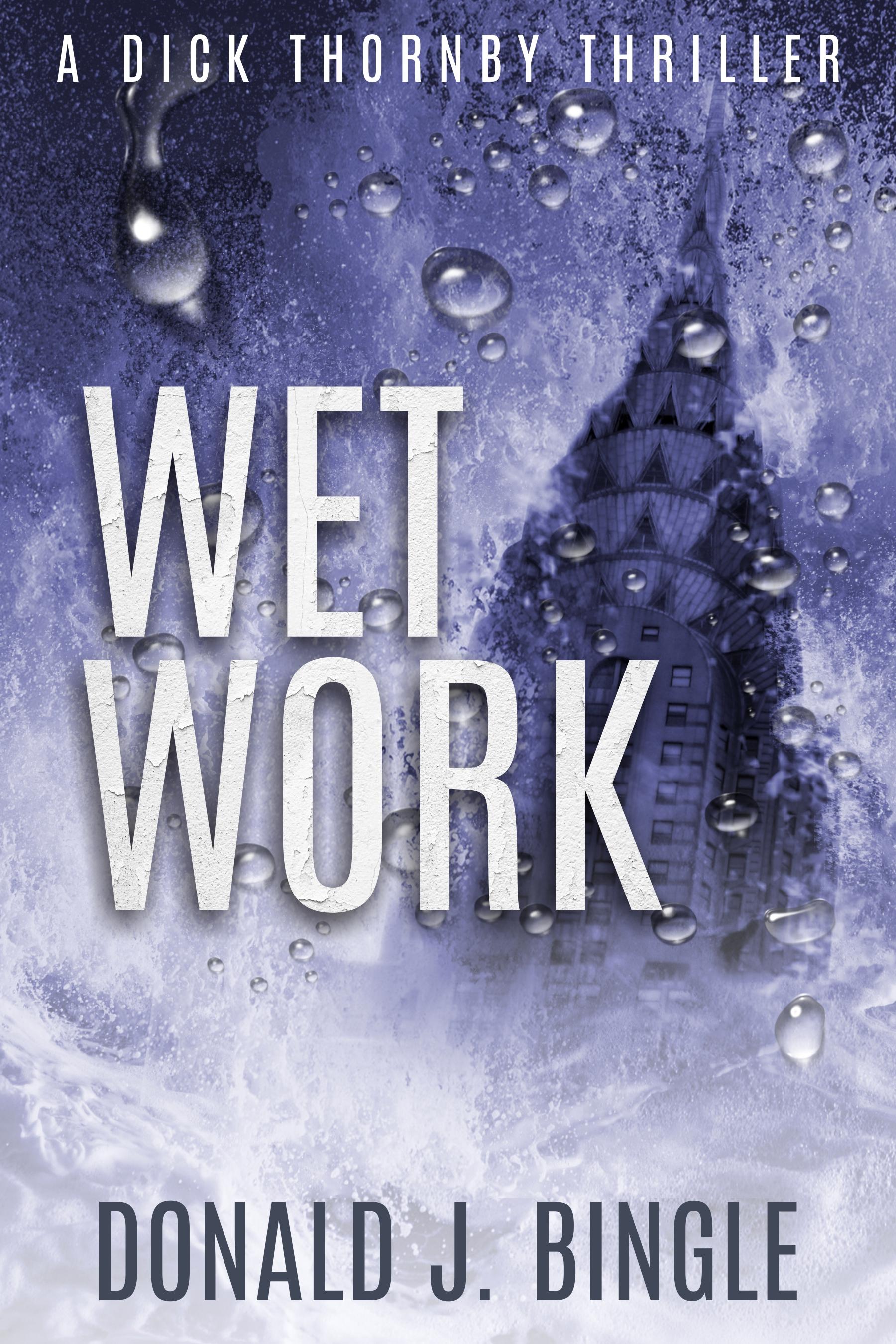 Wet Work