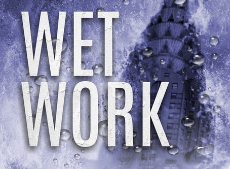 WET WORK Kickstarter Launched