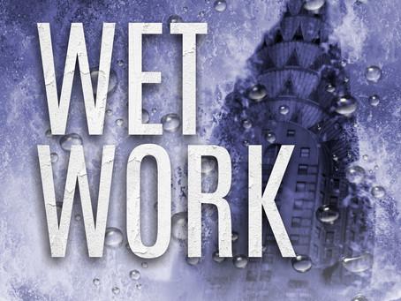 WET WORK Kickstarter Launched