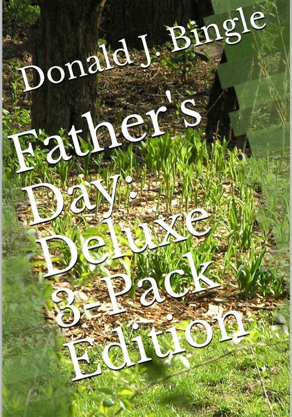 Father'sDayDeluxe3PackKindle.jpg 2015-3-29-16:13:50