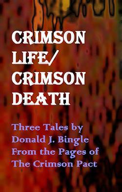 Crimson Life/Crimson Death
