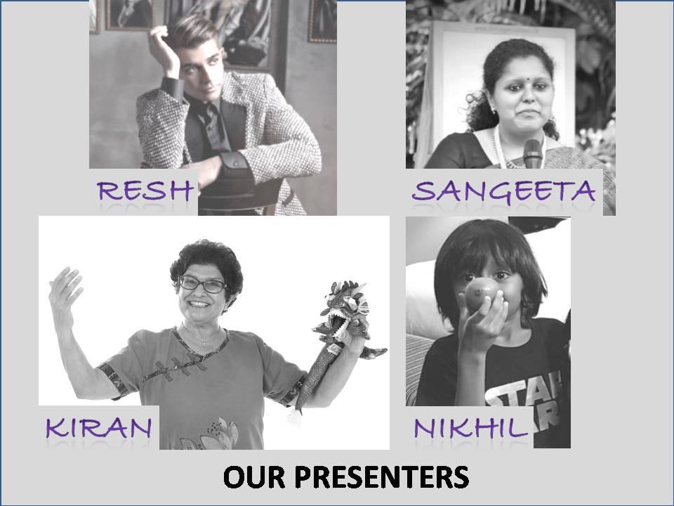 Kiran Shah/Sangeeta Goel/Nikil Ezra Devan/Resh