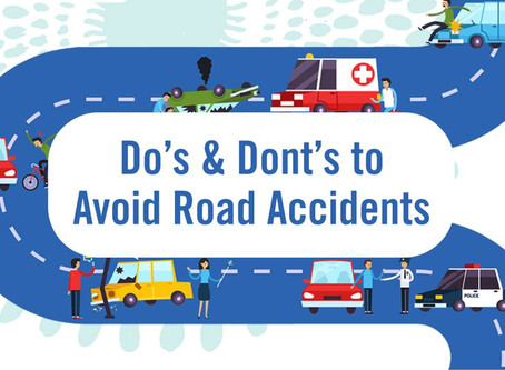 Do's and Dont's to Avoid Road Accident