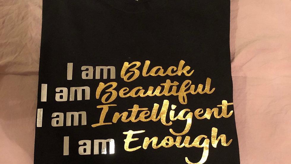 iAm Black iAm Beautiful iAm Intelligent