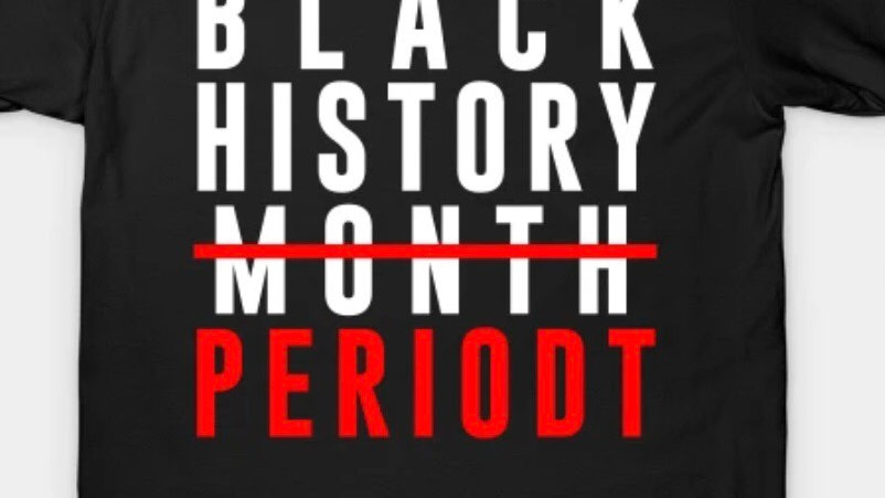 Black History Month Period