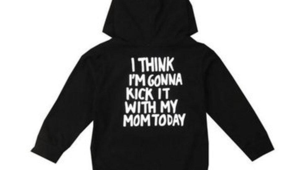 ***kids hoodie*** Think I'm Gonna Kick It