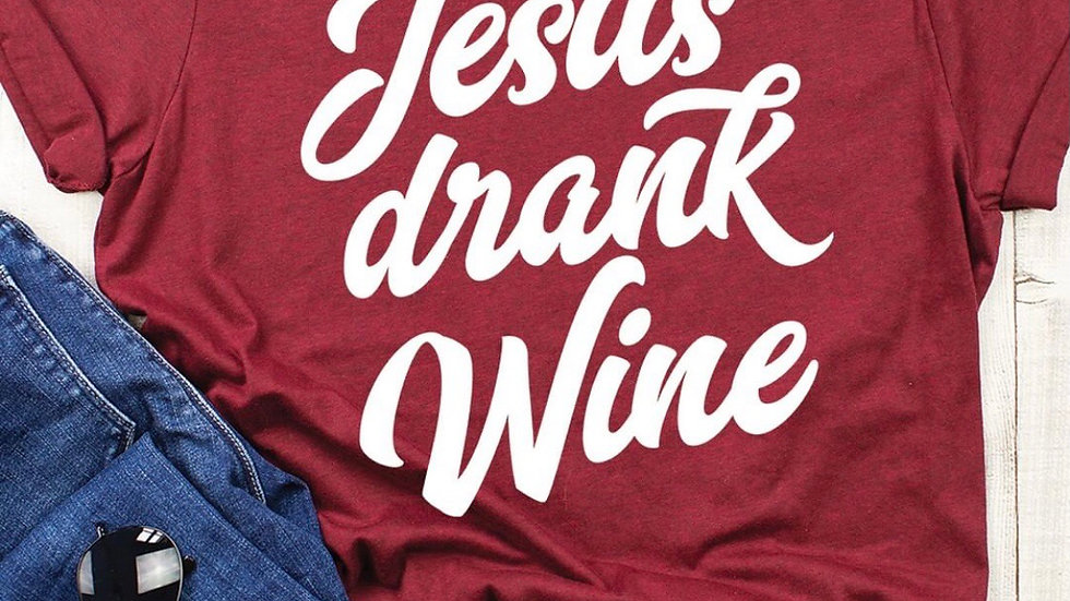 Jesus Drank  🍷