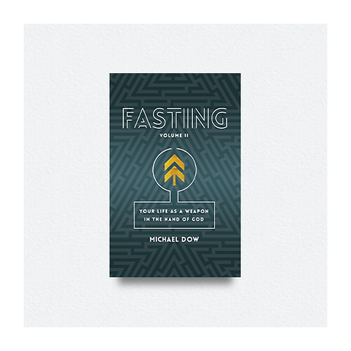 Fasting Volume II by Michael Dow