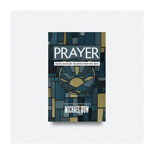 Prayer by Michael Dow
