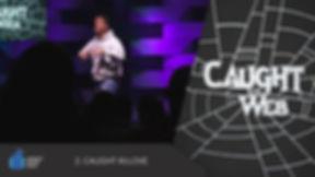 CaughtInTheWeb_2_Thumbnail.jpg